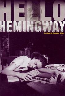 Assistir Hello, Hemingway Online Grátis Dublado Legendado (Full HD, 720p, 1080p) | Fernando Pérez | 1990