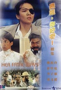 Assistir Her Fatal Ways 2 Online Grátis Dublado Legendado (Full HD, 720p, 1080p) | Alfred Cheung | 1991