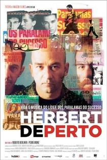 Assistir Herbert de Perto Online Grátis Dublado Legendado (Full HD, 720p, 1080p) | Pedro Bronz