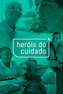 Assistir Heróis do Cuidado Online Grátis Dublado Legendado (Full HD, 720p, 1080p) | Iberê Carvalho | 2018