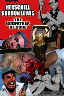 Assistir Herschell Gordon Lewis: The Godfather of Gore Online Grátis Dublado Legendado (Full HD, 720p, 1080p) | Frank Henenlotter | 2010