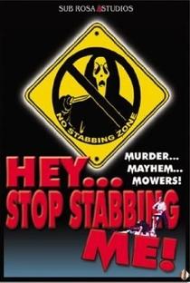Assistir Hey, Stop Stabbing Me! Online Grátis Dublado Legendado (Full HD, 720p, 1080p) | Josh Miller (LVIII)