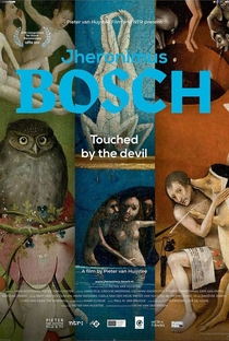 Assistir Hieronymus Bosch: Touched by the Devil Online Grátis Dublado Legendado (Full HD, 720p, 1080p) | Pieter van Huystee | 2015