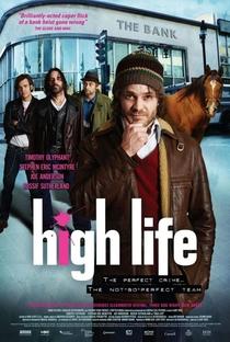 Assistir High Life Online Grátis Dublado Legendado (Full HD, 720p, 1080p) | Gary Yates (I) | 2009
