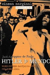 Assistir Hitler 3º Mundo Online Grátis Dublado Legendado (Full HD, 720p, 1080p) | José Agrippino de Paula | 1968