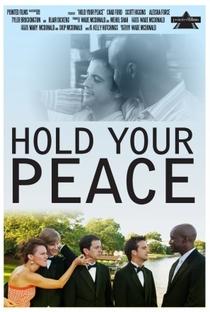 Assistir Hold Your Peace Online Grátis Dublado Legendado (Full HD, 720p, 1080p) | Wade McDonald | 2011