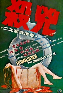 Assistir Homicides: The Criminals, Part II Online Grátis Dublado Legendado (Full HD, 720p, 1080p)   Chih-Hung Kuei