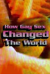 Assistir How Gay Sex Changed the World Online Grátis Dublado Legendado (Full HD, 720p, 1080p) | Mark Turnbull (II) | 2007