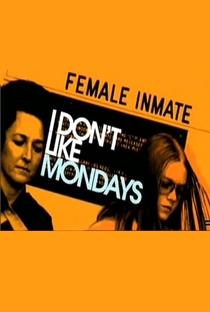 Assistir I Don't Like Mondays Online Grátis Dublado Legendado (Full HD, 720p, 1080p)   John Dower   2006