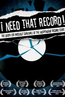 Assistir I Need That Record! The Death (or Possible Survival) of the Independent Record Store Online Grátis Dublado Legendado (Full HD, 720p, 1080p)   Brendan Toller   2008