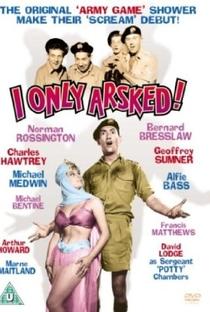 Assistir I Only Arsked! Online Grátis Dublado Legendado (Full HD, 720p, 1080p) | Montgomery Tully | 1958