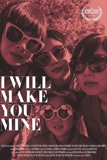 Assistir I Will Make You Mine Online Grátis Dublado Legendado (Full HD, 720p, 1080p) | Lynn Chen (I) | 2020