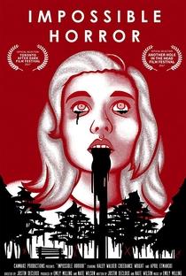 Assistir Impossible Horror Online Grátis Dublado Legendado (Full HD, 720p, 1080p) | Justin Decloux | 2017