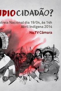 Assistir Índio Cidadão? Online Grátis Dublado Legendado (Full HD, 720p, 1080p) | Rodrigo Siqueira | 2014