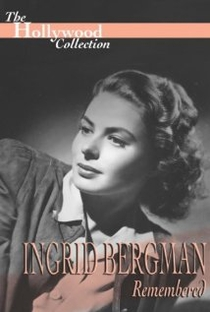 Assistir Ingrid Bergman Remembered Online Grátis Dublado Legendado (Full HD, 720p, 1080p)   Gene Feldman   2012