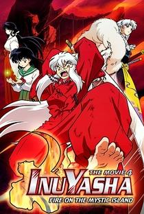 Assistir InuYasha 4: Fogo na Ilha Mística Online Grátis Dublado Legendado (Full HD, 720p, 1080p) | Toshiya Shinohara | 2004