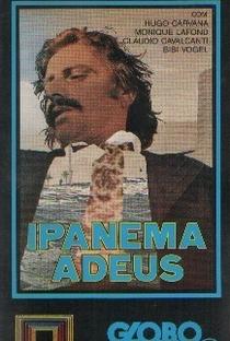 Assistir Ipanema Adeus Online Grátis Dublado Legendado (Full HD, 720p, 1080p) | Paulo Roberto Martins | 1975