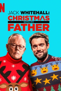 Assistir Jack Whitehall: Christmas with my Father Online Grátis Dublado Legendado (Full HD, 720p, 1080p) |  | 2019