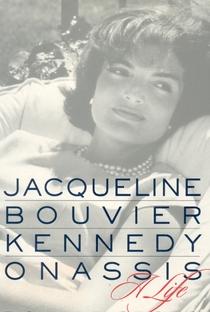 Assistir Jackie Bouvier Kennedy Onassis Online Grátis Dublado Legendado (Full HD, 720p, 1080p) | David Burton Morris | 2000