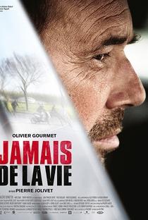 Assistir Jamais de la vie Online Grátis Dublado Legendado (Full HD, 720p, 1080p) | Pierre Jolivet (I) | 2015