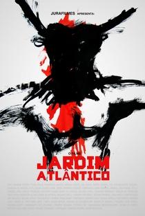 Assistir Jardim Atlântico Online Grátis Dublado Legendado (Full HD, 720p, 1080p) | Jura Capela | 2012