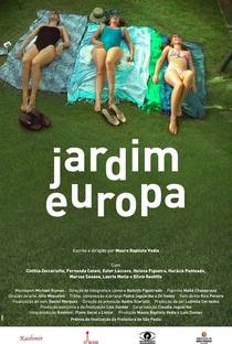 Assistir Jardim Europa Online Grátis Dublado Legendado (Full HD, 720p, 1080p) | Mauro Baptista Vedia | 2013