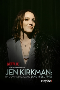 Assistir Jen Kirkman: I'm Gonna Die Alone (And I Feel Fine) Online Grátis Dublado Legendado (Full HD, 720p, 1080p) | Lance Bangs | 2015
