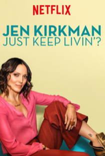 Assistir Jen Kirkman: Just Keep Livin'? Online Grátis Dublado Legendado (Full HD, 720p, 1080p)   Lance Bangs   2017