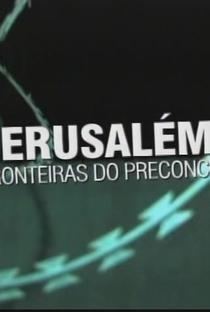 Assistir Jerusalém: As Fronteiras do Preconceito Online Grátis Dublado Legendado (Full HD, 720p, 1080p)   Yun Suh   2009