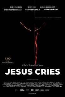 Assistir Jesus Cries Online Grátis Dublado Legendado (Full HD, 720p, 1080p) | Brigitte Maria Mayer | 2015