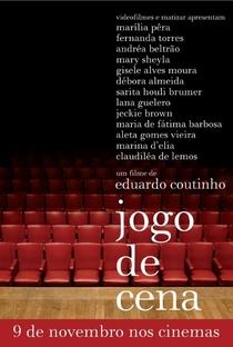 Assistir Jogo de Cena Online Grátis Dublado Legendado (Full HD, 720p, 1080p)   Eduardo Coutinho   2007