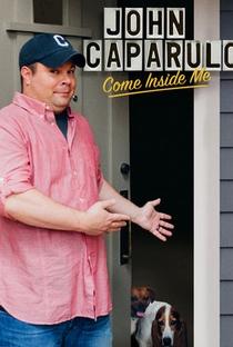 Assistir John Caparulo: Come Inside Me Online Grátis Dublado Legendado (Full HD, 720p, 1080p) | Dave Higby | 2013
