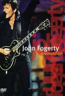 Assistir John Fogerty - Premonition Concert Online Grátis Dublado Legendado (Full HD, 720p, 1080p)   Jim Gable   1998