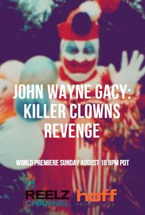 Assistir John Wayne Gacy: Killer Clown's Revenge Online Grátis Dublado Legendado (Full HD, 720p, 1080p)      2019