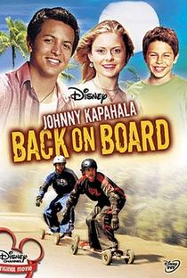 Assistir Johnny Kapahala: De Volta ao Havaí Online Grátis Dublado Legendado (Full HD, 720p, 1080p) | Eric Bross | 2007