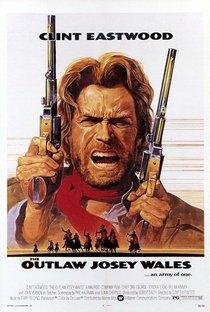 Assistir Josey Wales - O Fora da Lei Online Grátis Dublado Legendado (Full HD, 720p, 1080p) | Clint Eastwood | 1976