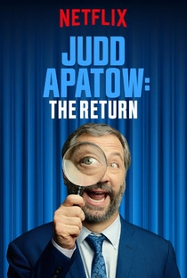 Assistir Judd Apatow: O Retorno Online Grátis Dublado Legendado (Full HD, 720p, 1080p) | Marcus Raboy | 2017
