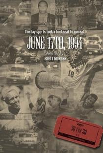 Assistir June 17, 1994 Online Grátis Dublado Legendado (Full HD, 720p, 1080p) | Brett Morgen (I) | 2010