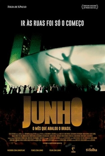Assistir Junho - O Mês que Abalou o Brasil Online Grátis Dublado Legendado (Full HD, 720p, 1080p)   João Wainer   2014