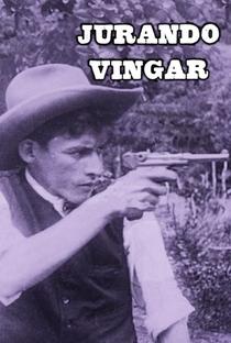 Assistir Jurando Vingar Online Grátis Dublado Legendado (Full HD, 720p, 1080p) | Ari Severo | 1925