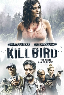 Assistir Kill Bird Online Grátis Dublado Legendado (Full HD, 720p, 1080p)   Joe Zanetti   2019