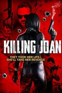 Assistir Killing Joan Online Grátis Dublado Legendado (Full HD, 720p, 1080p) | Todd Bartoo | 2018