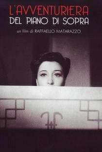 Assistir L'Avventuriera del Piano di Sopra Online Grátis Dublado Legendado (Full HD, 720p, 1080p) | Raffaello Matarazzo | 1941