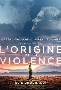 Assistir L'Origine de la violence Online Grátis Dublado Legendado (Full HD, 720p, 1080p) | Elie Chouraqui | 2016
