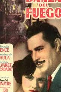 Assistir La Danza del Fuego Online Grátis Dublado Legendado (Full HD, 720p, 1080p) | Daniel Tinayre | 1949
