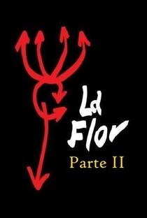 Assistir La Flor - Parte 2 Online Grátis Dublado Legendado (Full HD, 720p, 1080p) | Mariano Llinás | 2018