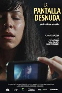 Assistir La Pantalla Desnuda Online Grátis Dublado Legendado (Full HD, 720p, 1080p) | Florence Jaugey | 2014