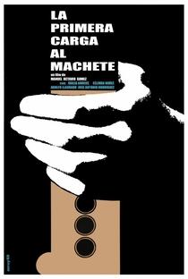 Assistir La Primera Carga al Machete Online Grátis Dublado Legendado (Full HD, 720p, 1080p) | Manuel Octavio Gómez | 1969