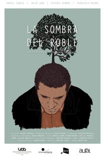 Assistir La Sombra del Roble Online Grátis Dublado Legendado (Full HD, 720p, 1080p) | Nicolás Saldivia (I) | 2015