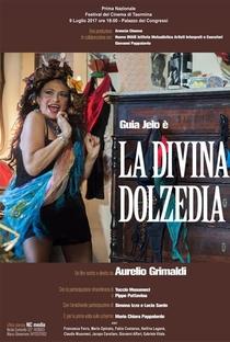 Assistir La divina Dolzedia Online Grátis Dublado Legendado (Full HD, 720p, 1080p) | Aurelio Grimaldi | 2017